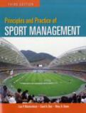 Principles and Practice of Sport Management 3rd Edition