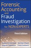Forensic Accounting and Fraud Investigation for Non-Experts 3rd Edition