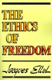 The Ethics of Freedom 9780802809612