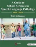 A Guide to School Services in Speech-Language Pathology 3rd Edition