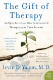 The Gift of Therapy 1st Edition
