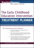 The Early Childhood Education Intervention Treatment Planner 9780471659624