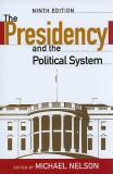 The Presidency and the Political System 9th Edition 9th Edition