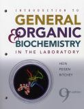 Introduction to General, Organic, and Biochemistry in the Laoratory 9th Edition
