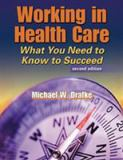 Working in Health Care 2nd Edition