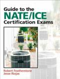 Guide to the NATE/ICE Certification Exams 3rd Edition