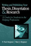 Writing and Publishing Your Thesis, Dissertation, and Research 1st Edition