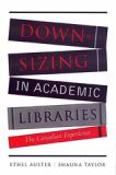 Downsizing in Academic Libraries 9780802089755