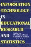 Information Technology in Educational Research and Statistics 9780789009760