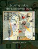 Looking Inside the Disordered Brain