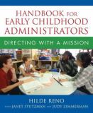 Handbook for Early Childhood Administrators 1st Edition
