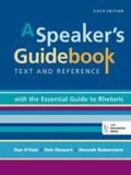 A Speaker's Guidebook with the Essential Guide to Rhetoric 6th Edition