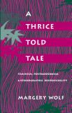 A Thrice-Told Tale