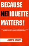 Because Netiquette Matters! 9781413459814