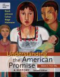 Understanding the American Promise - A History from 1865 2nd Edition