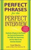 Perfect Phrases for the Perfect Interview 9780071449823