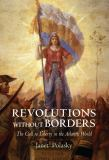 Revolutions Without Borders