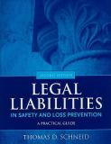Legal Liabilities in Safety and Loss Prevention 9780763779849