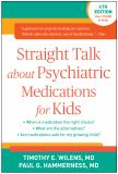 Straight Talk about Psychiatric Medications for Kids, Fourth Edition 4th Edition