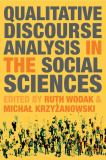 Qualitative Discourse Analysis in the Social Sciences 9780230019874