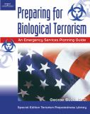 Preparing for Biological Terrorism 9781401809874