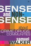 Sense and Nonsense about Crime, Drugs, and Communities 7th Edition