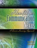 Health as Communication Nexus 9780757559877