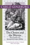 The Cheese and the Worms 9781421409887