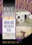 Women's Health in Mainland Southeast Asia 9780789019899
