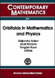 Orbifolds in Mathematics and Physics 9780821829905