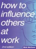 How to Influence Others at Work 9780750609906