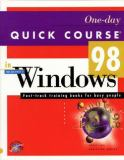One-Day Quick Course in Microsoft Windows 98 9781879399907