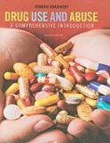 Drug Use and Abuse 7th Edition
