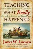 Teaching What Really Happened 9780807749913