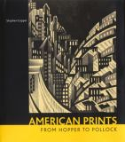 American Prints from Hopper to Pollock 9780853319924