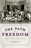 The Path to Freedom 9781596299924