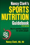 Nancy Clark's Sports Nutrition Guidebook-5th Edition 5th Edition