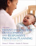 Infant and Toddler Development and Responsive Program Planning 3rd Edition