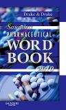 Saunders Pharmaceutical Word Book 2010 1st Edition
