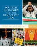 Political Ideologies and the Democratic Ideal 9780205779963