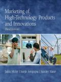 Marketing of High-Technology Products and Innovations 3rd Edition