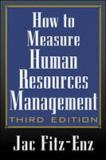 How to Measure Human Resources Management 3rd Edition