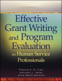 Effective Grant Writing and Program Evaluation for Human Service Professionals 1st Edition